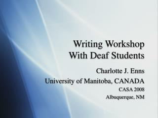 Writing Workshop  With Deaf Students