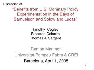 Ramon Marimon Universitat Pompeu Fabra & CREi Barcelona, April 1, 2005