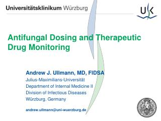 Antifungal Dosing and Therapeutic  Drug Monitoring