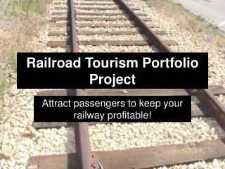 Railroad Tourism Portfolio Project