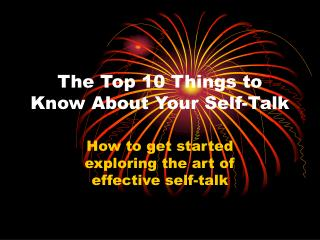 The Top 10 Things to Know About Your Self-Talk