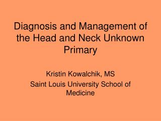 Diagnosis and Management of the Head and Neck Unknown Primary