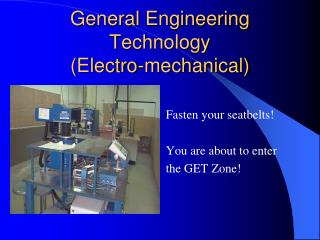 General Engineering Technology (Electro-mechanical)