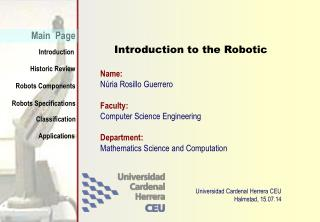 Introduction to the Robotic