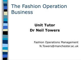 The Fashion Operation Business