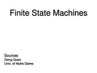 Sources  Gang Quan  Univ. of Notre Dame
