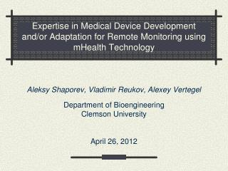 Expertise in Medical Device Development and/or Adaptation for Remote Monitoring using mHealth Technology