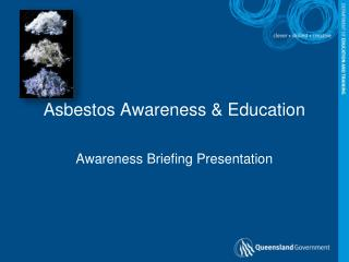 Asbestos Awareness  Education