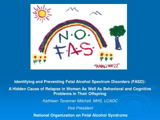 Identifying and Preventing Fetal Alcohol Spectrum Disorders (FASD):
