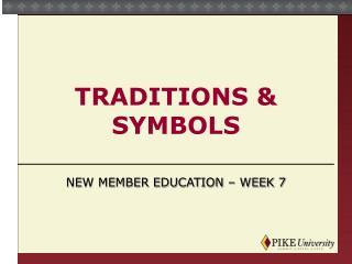 Traditions & Symbols