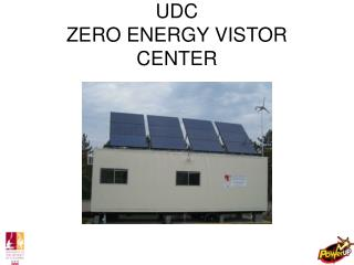 UDC ZERO ENERGY VISTOR CENTER