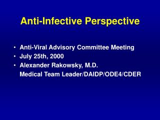 Anti-Infective Perspective