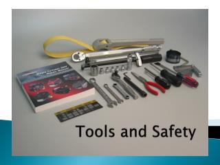 Tools and Safety