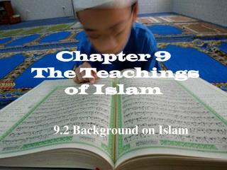 Chapter 9  The Teachings of Islam