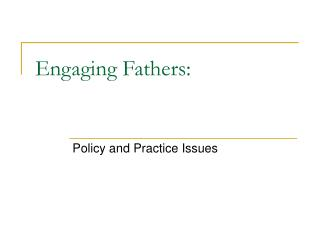 Engaging Fathers: