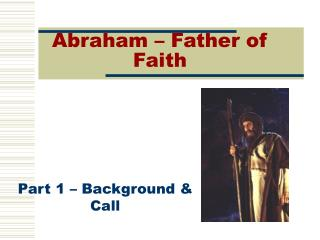 Abraham – Father of Faith