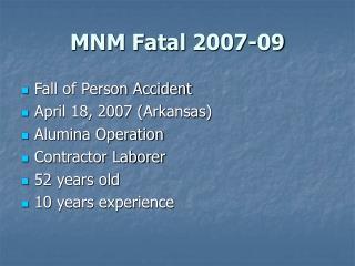 MNM Fatal 2007-09