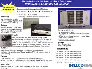 The Latitude ™  and Inspiron ™  Notebook Security Cart Dell's Mobile Computer Lab Solution