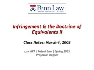 Infringement & the Doctrine of Equivalents II