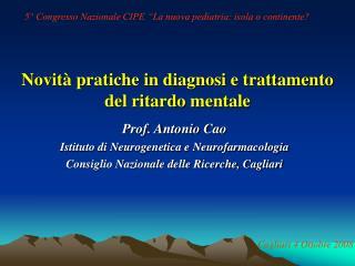 Novit  pratiche in diagnosi e trattamento del ritardo mentale
