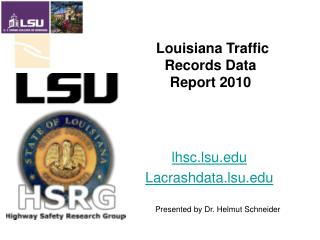 lhsc.lsu.edu Lacrashdata.lsu.edu