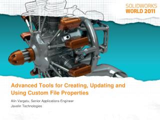 Advanced Tools for Creating, Updating and Using Custom File Properties