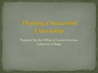 Hosting a Successful Externship