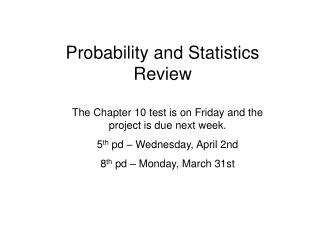 Probability and Statistics  Review