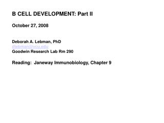 B CELL DEVELOPMENT: Part II