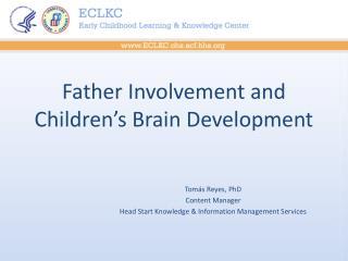 Father Involvement and Children's Brain Development