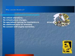 Why consider Biodiesel?