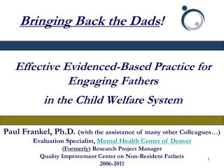 Effective Evidenced-Based Practice for Engaging Fathers  in the Child Welfare System