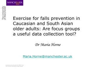 Exercise for falls prevention in Caucasian and South Asian older adults: Are focus groups a useful data collection tool