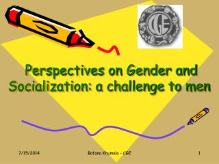 Perspectives on Gender and Socialization: a challenge to men