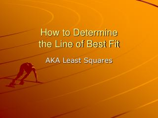 How to Determine the Line of Best Fit