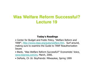Was Welfare Reform Successful? Lecture 19