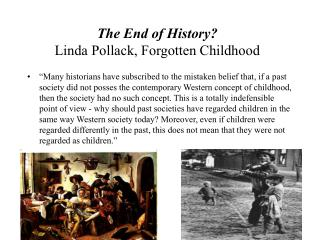The End of History? Linda Pollack, Forgotten Childhood