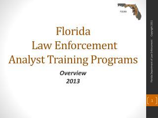 Florida  Law Enforcement  Analyst Training Programs