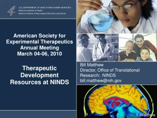 American Society for Experimental Therapeutics Annual Meeting March 04-06, 2010  Therapeutic Development  Resources at