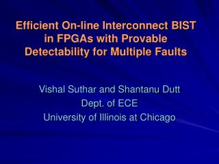Efficient On-line Interconnect BIST in FPGAs with Provable Detectability for Multiple Faults