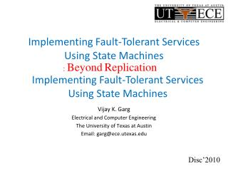Implementing Fault-Tolerant Services Using State Machines