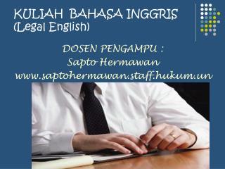 KULIAH  BAHASA INGGRIS (Legal English)