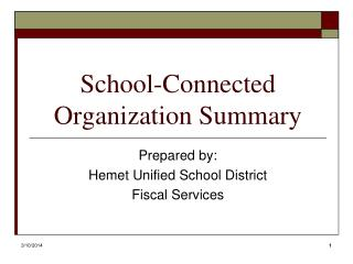 School-Connected Organization Summary