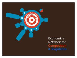 Economics Network  for Competition &  Regulation