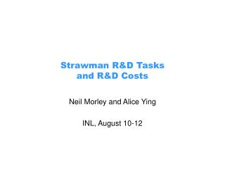 Strawman R&D Tasks  and R&D Costs