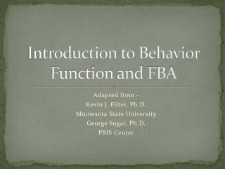 Introduction to Behavior Function and FBA