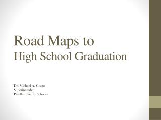 Road Maps to High School Graduation