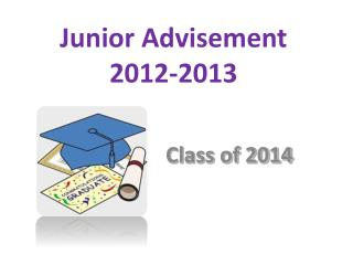 Junior Advisement  2012-2013