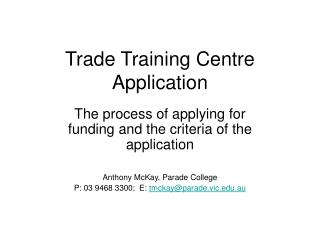 Trade Training Centre Application