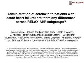 Administration of serelaxin to patients with acute  heart  failure: are  there any  differences across  RELAX-ΑHF  subg